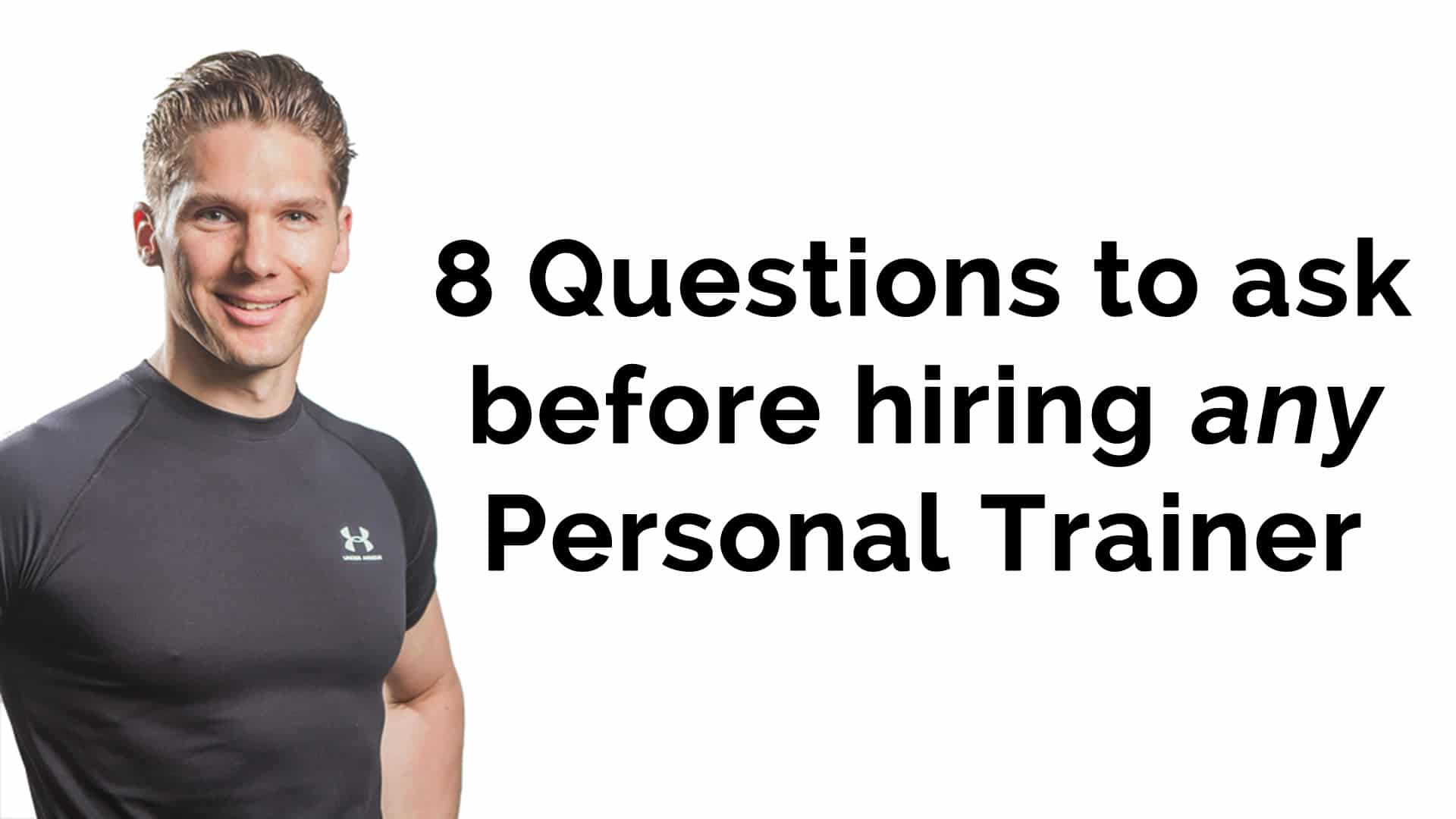 questions to ask before hiring any personal trainer