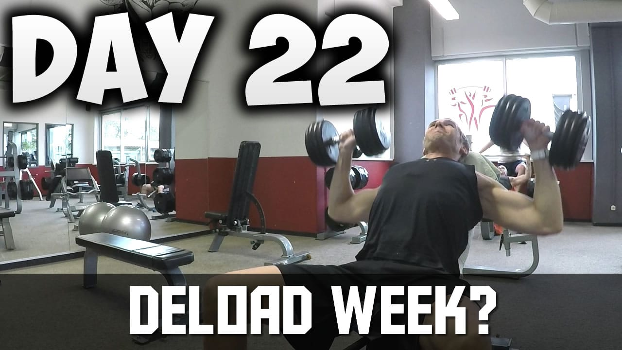 [Day22] – 30 DAY FITNESS CHALLENGE… Deload Week? What Do You Eat? Calisthenics Challenge?